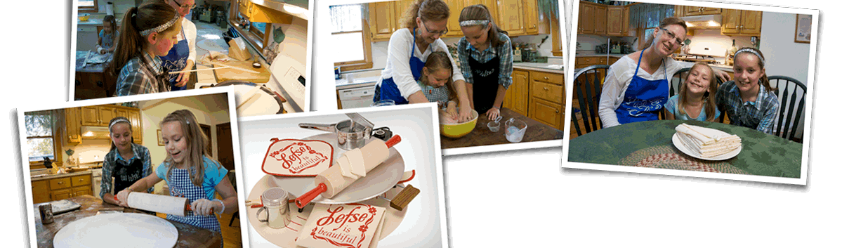 Helping you carry on Lefse Traditions!
